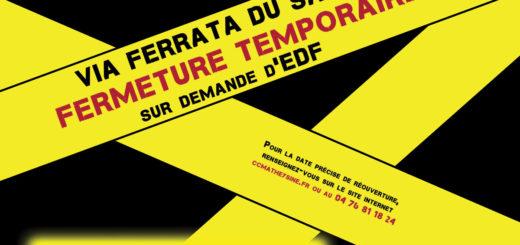 Fermeture temporaire de la via ferrata du Sautet
